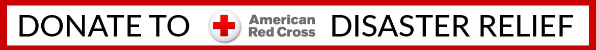 click here to donate to the American Red Cross Disaster Relief Fund