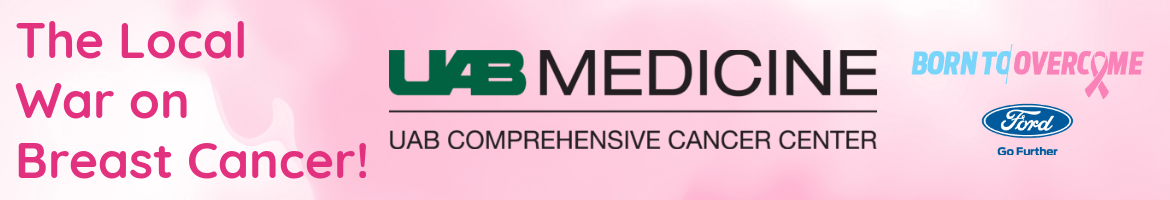 Breast Cancer Awareness Month Sponsored by UAB Comprehensive Cancer Center and Ford